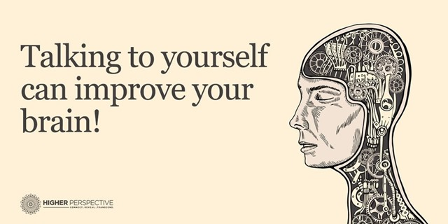 Talking To Yourself Can Improve Your Brain